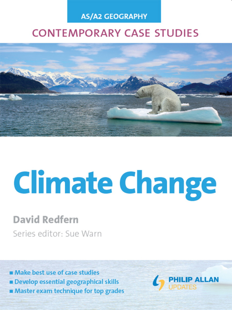 AS/A Level Geography Contemporary Case Studies: Climate Change ePub