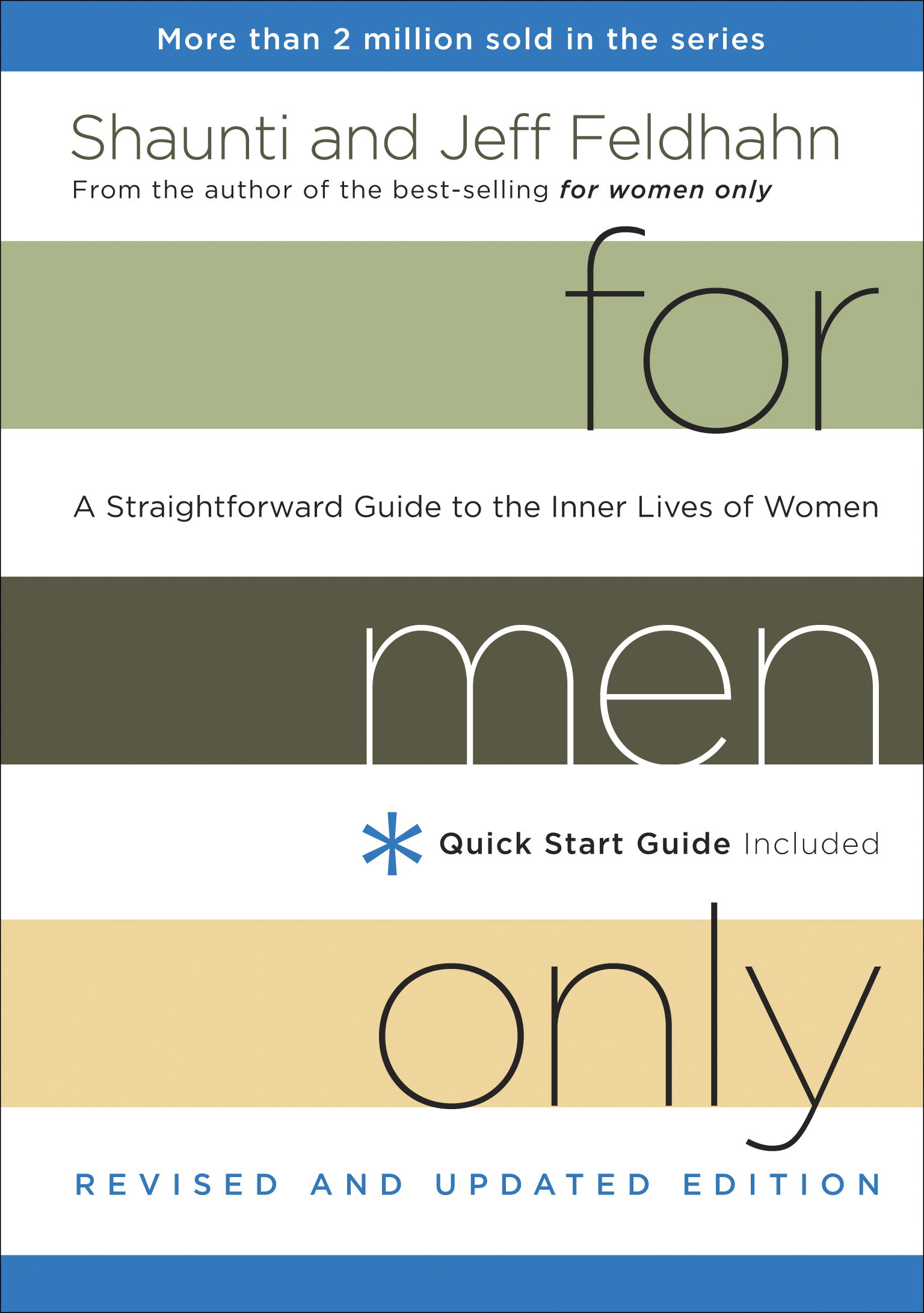 For Men Only, Revised and Updated Edition By: Jeff Feldhahn,Shaunti Feldhahn