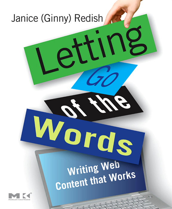 Letting Go of the Words Writing Web Content that Works