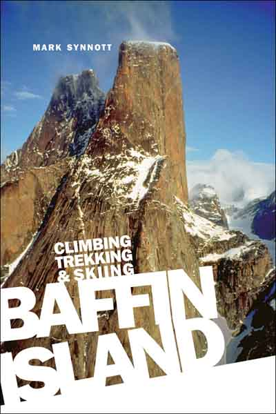 Baffin Island By: Mark Synnott