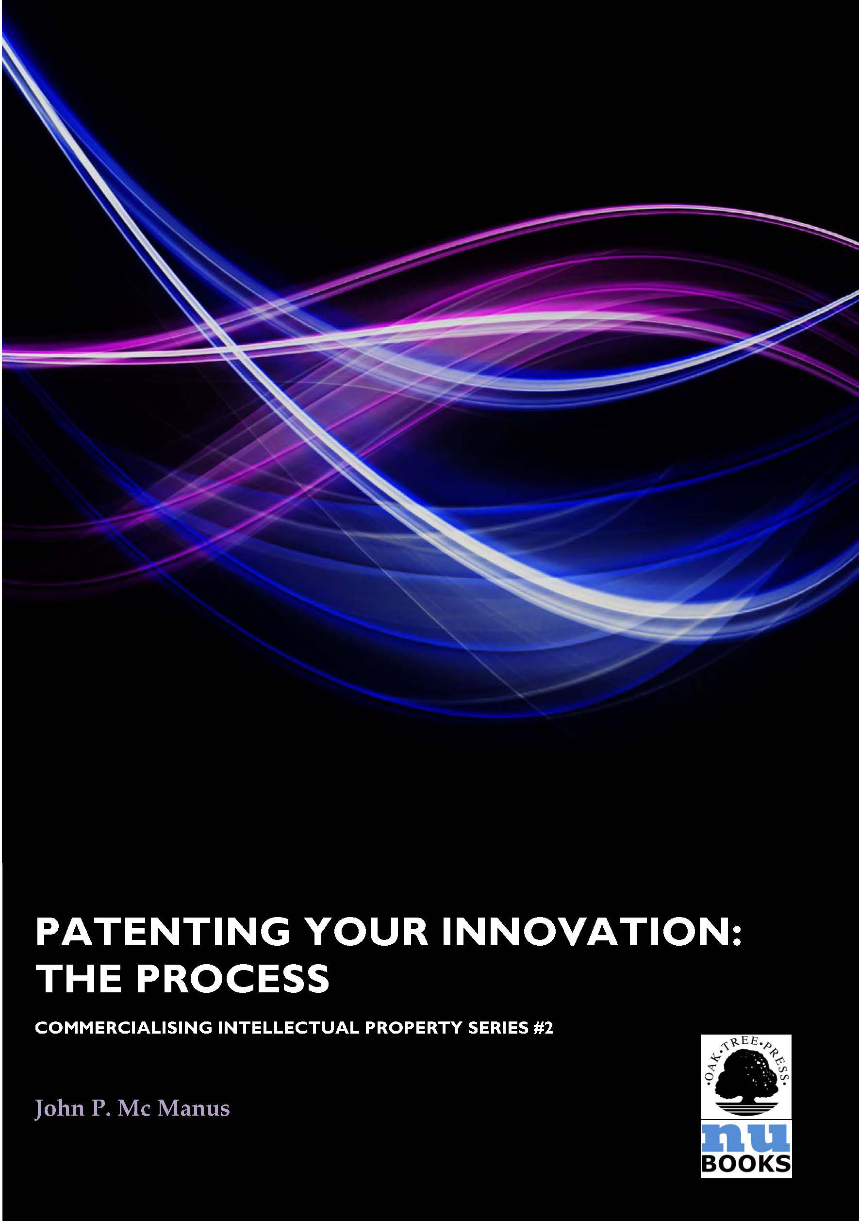 Patenting Your Innovation: The Process