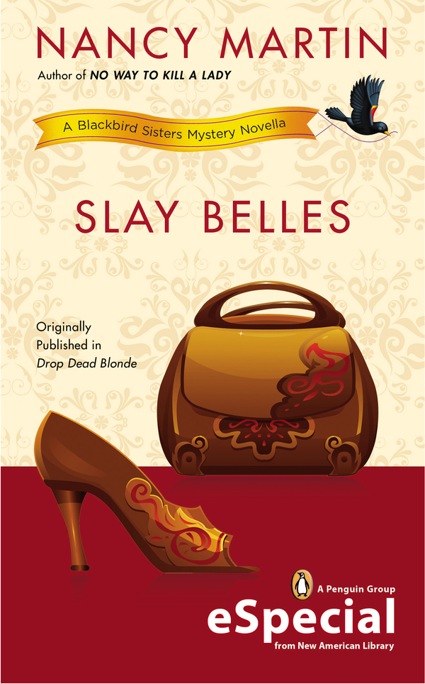 Slay Belles By: Nancy Martin