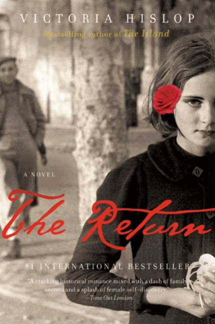 The Return By: Victoria Hislop
