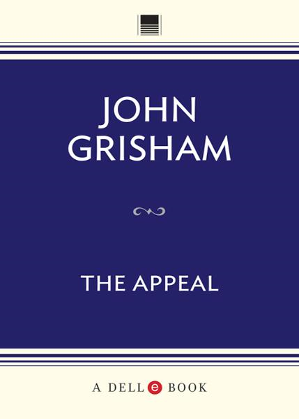 The Appeal By: John Grisham