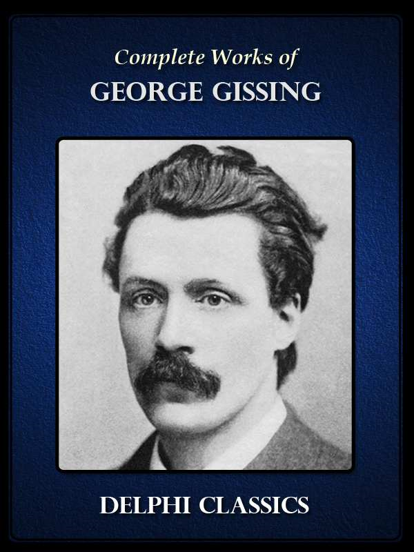 Complete Works of George Gissing