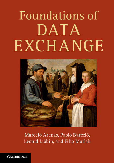 Foundations of Data Exchange