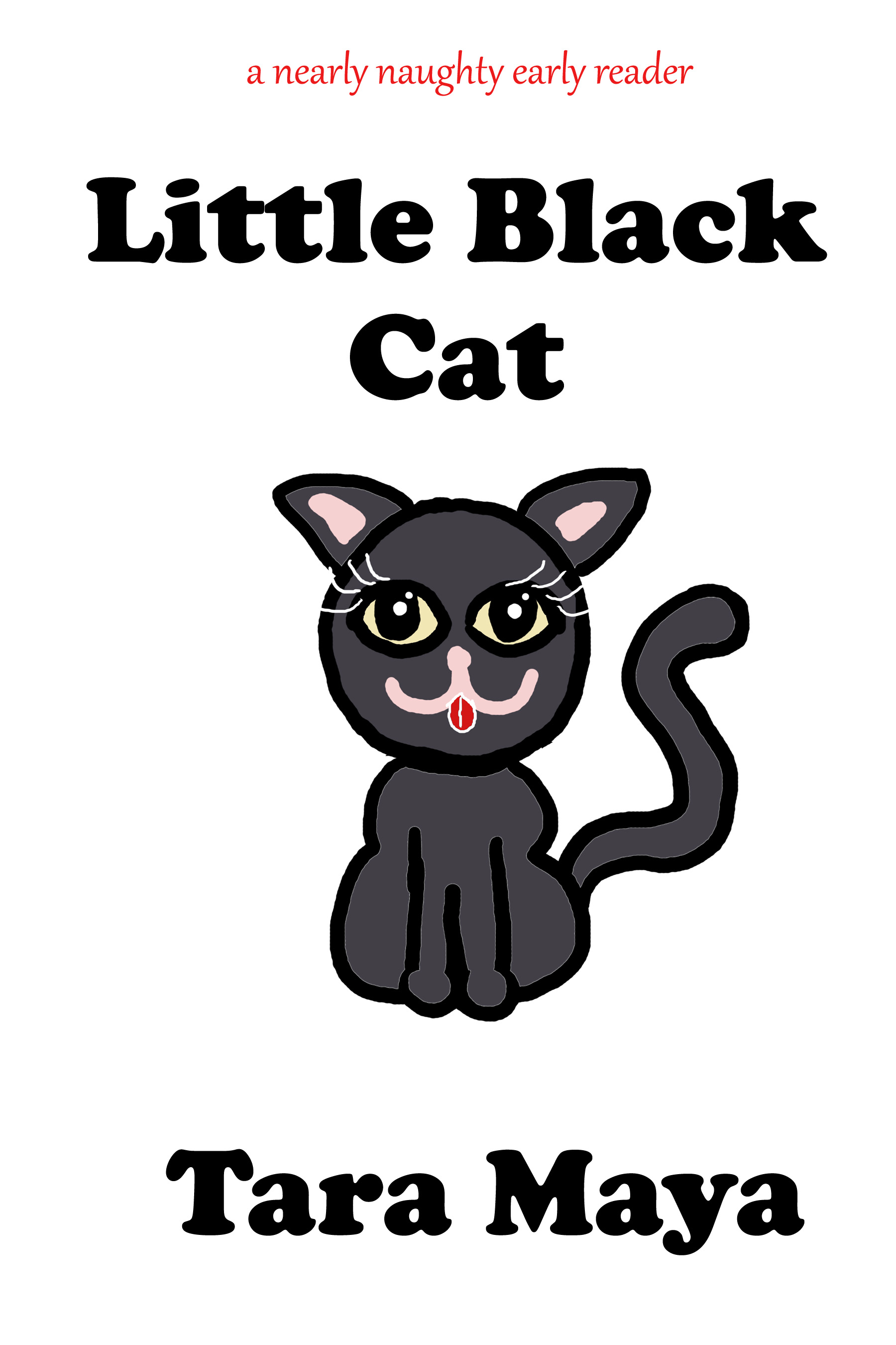 Little Black Cat By: Tara Maya