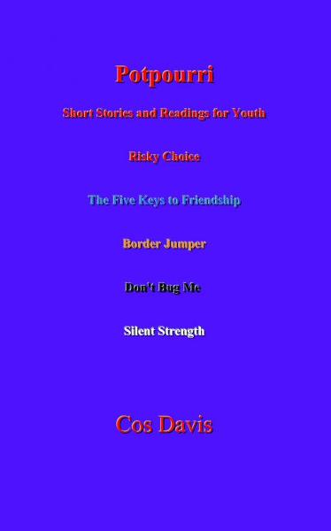 Potpourri: Short Stories and Readings for Youth