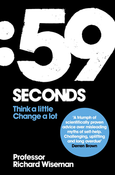 59 Seconds: Think A Little, Change A Lot Think A Little, Change A Lot