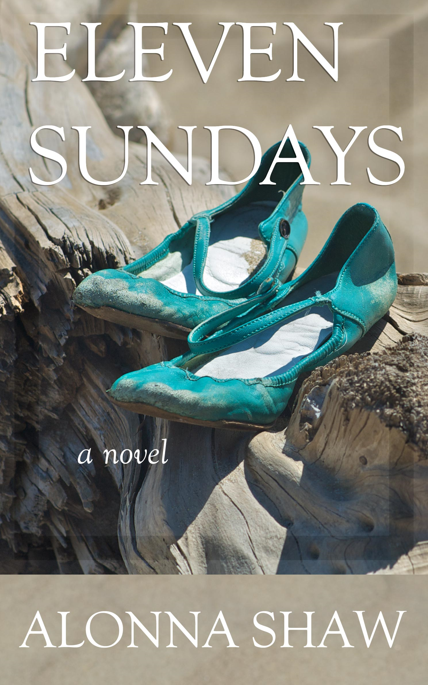 Eleven Sundays By: Alonna Shaw