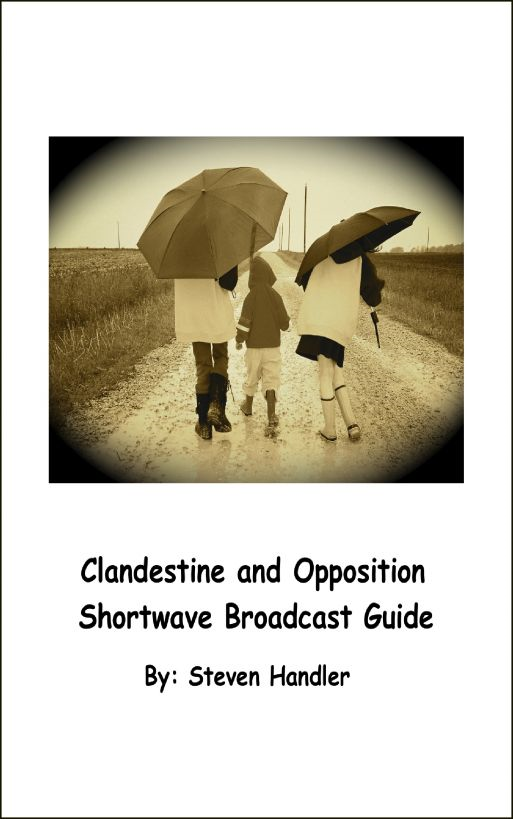 Clandestine and Opposition Shortwave Broadcast Guide