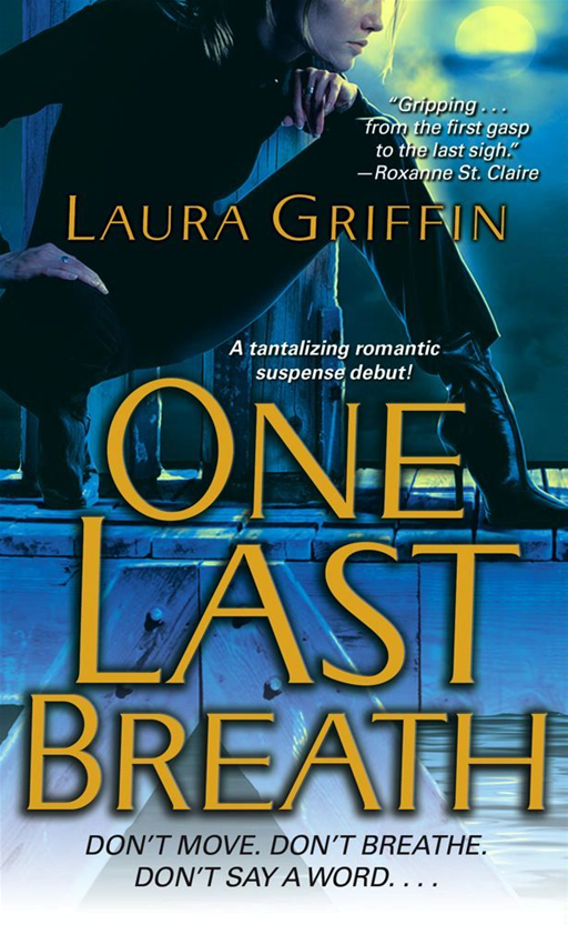 One Last Breath By: Laura Griffin