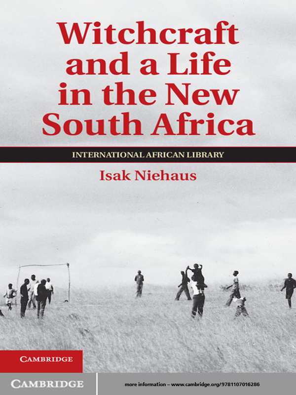 Witchcraft and a Life in the New South Africa