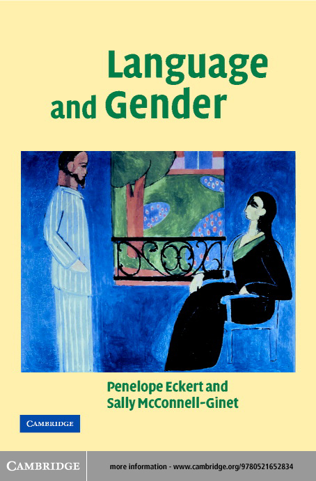 Language and Gender By: Eckert, Penelope