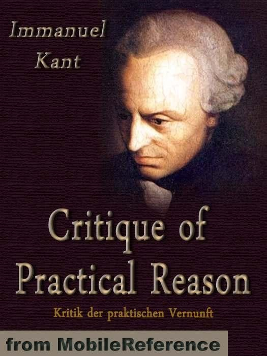 Critique Of Practical Reason  (Mobi Classics)