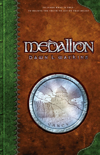 Medallion By: Dawn L. Watkins