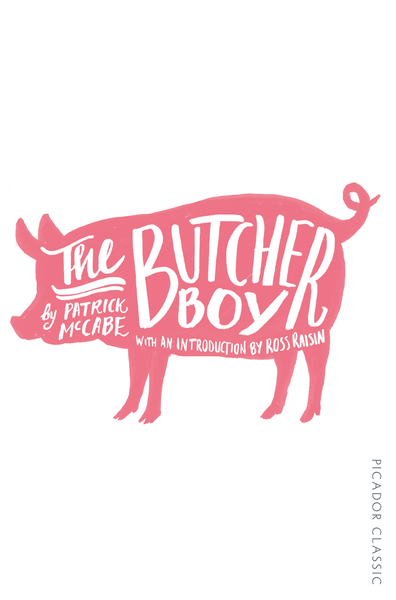 The Butcher Boy Picador Classic