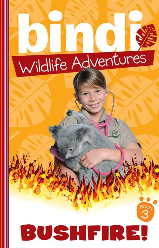 Bindi Wildlife Adventures 3: Bushfire