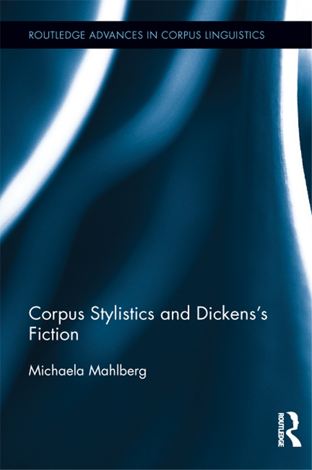 Corpus Stylistics and Dickens's Fiction