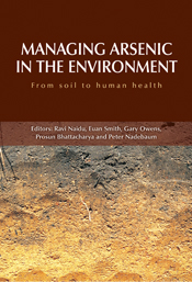 Managing Arsenic in the Environment: From Soil to Human Health