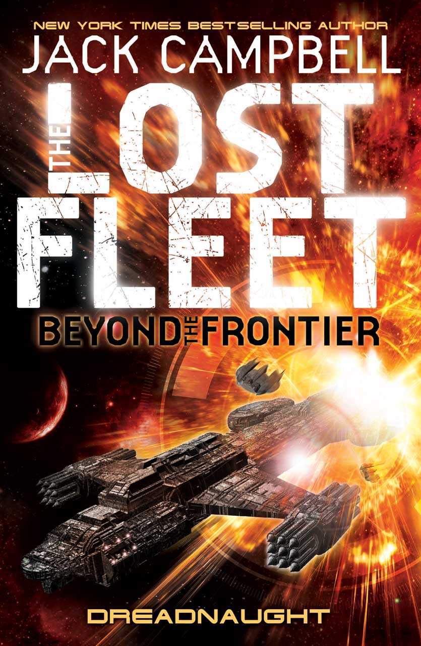 The Lost Fleet : Beyond the Frontier - Dreadnaught (book 1)