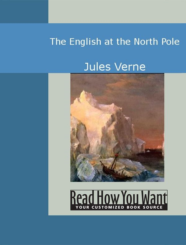The English At The North Pole By: Jules Verne
