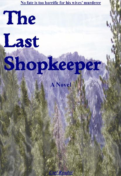 The Last Shopkeeper By: Carl Reader