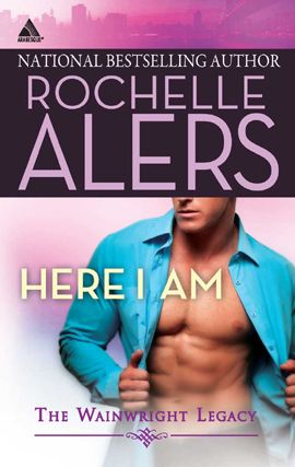 Here I Am By: Rochelle Alers