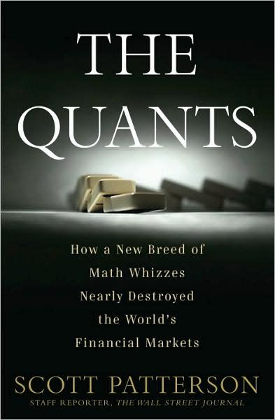 The Quants By: Scott Patterson