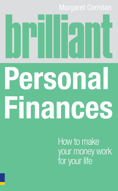 Brilliant Personal Finances How to make money work for your life