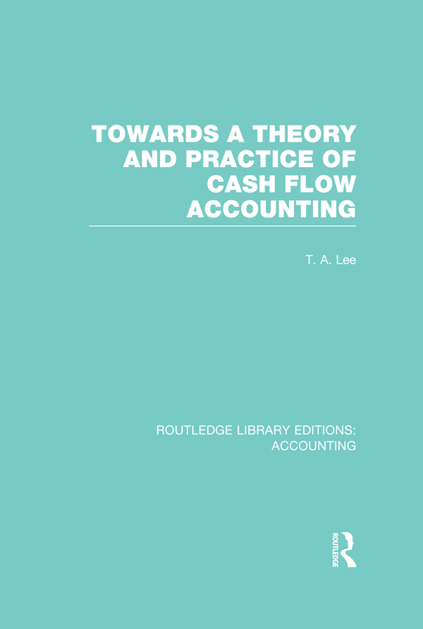 Towards a Theory & Practice of Cash Flow Accounting