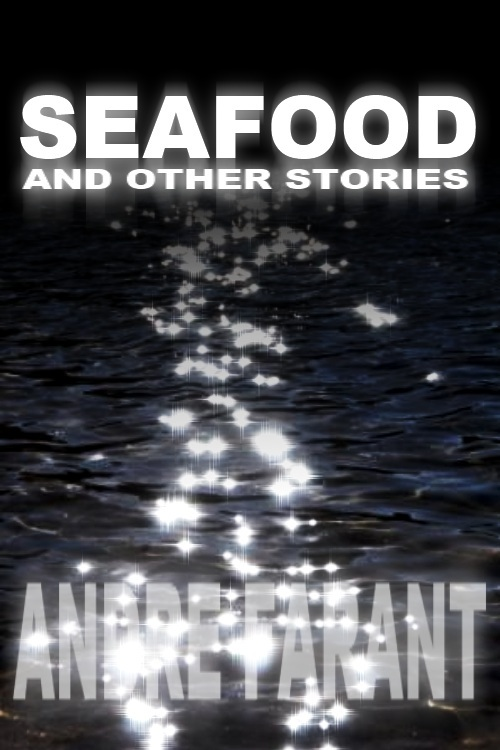 Seafood and Other Stories
