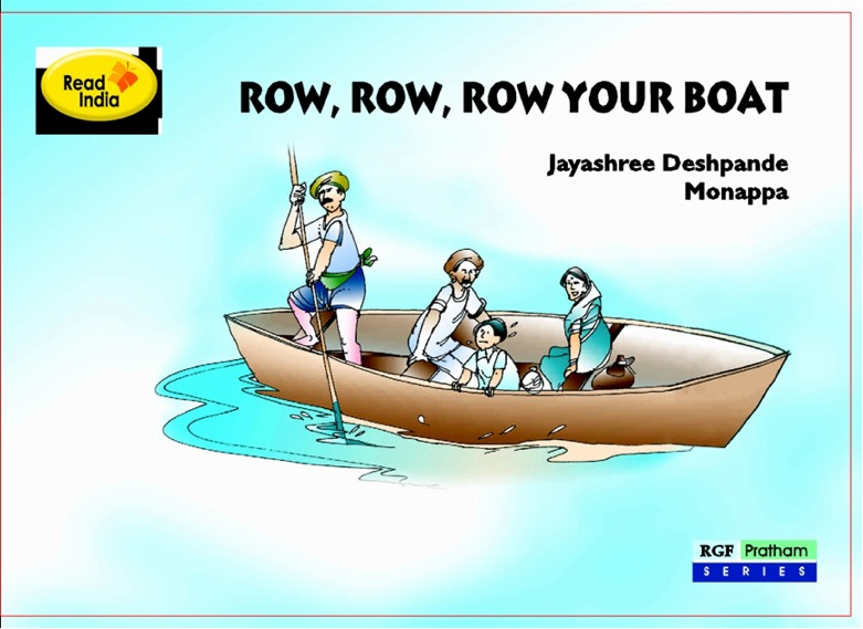 Row, Row, Row your boat By: Jayashree Deshpande