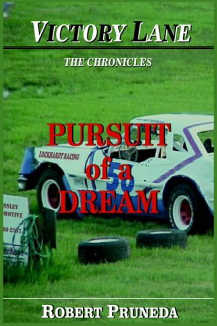 Pursuit of a Dream By: Robert Pruneda