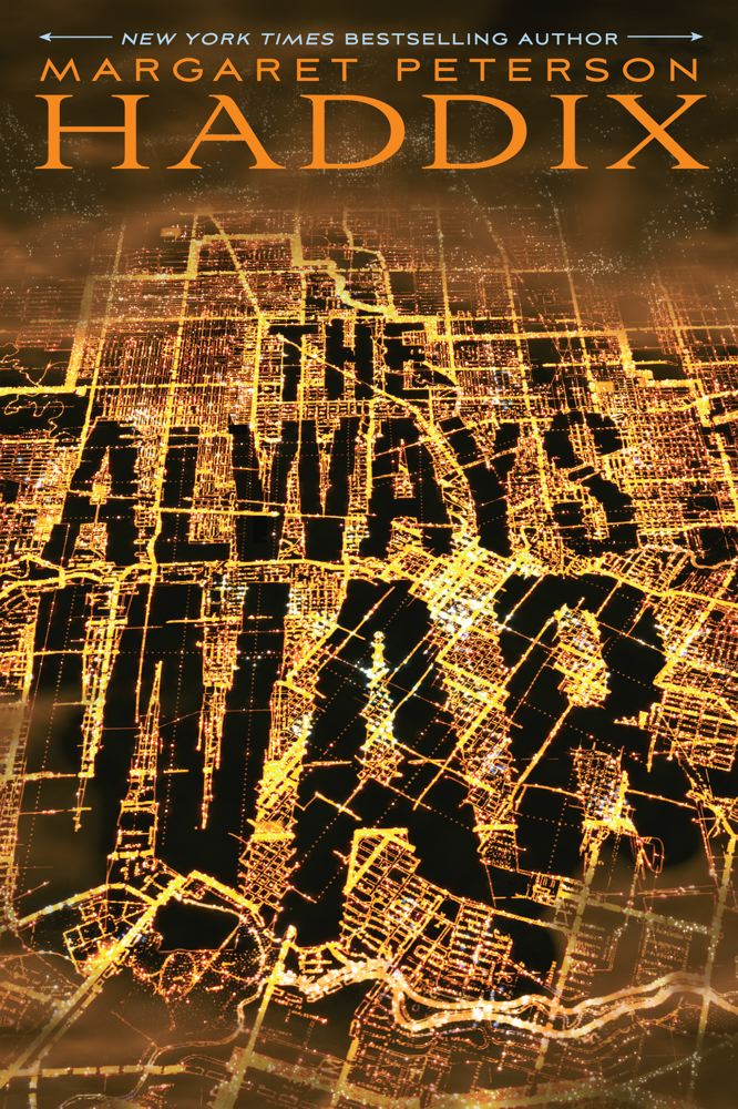 The Always War By: Margaret Peterson Haddix