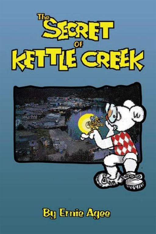 The Secret of Kettle Creek By: Ernie Agee
