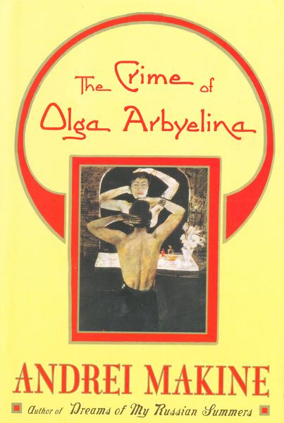 The Crime of Olga Arbyelina