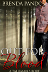 Out For Blood (a Talisman Short )