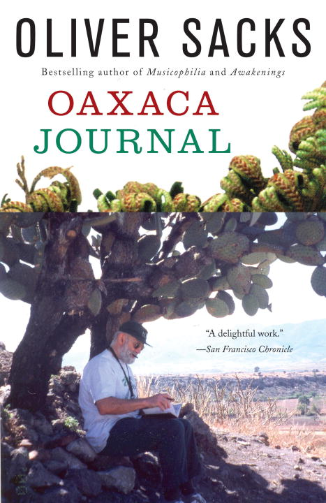 Oaxaca Journal By: Oliver Sacks