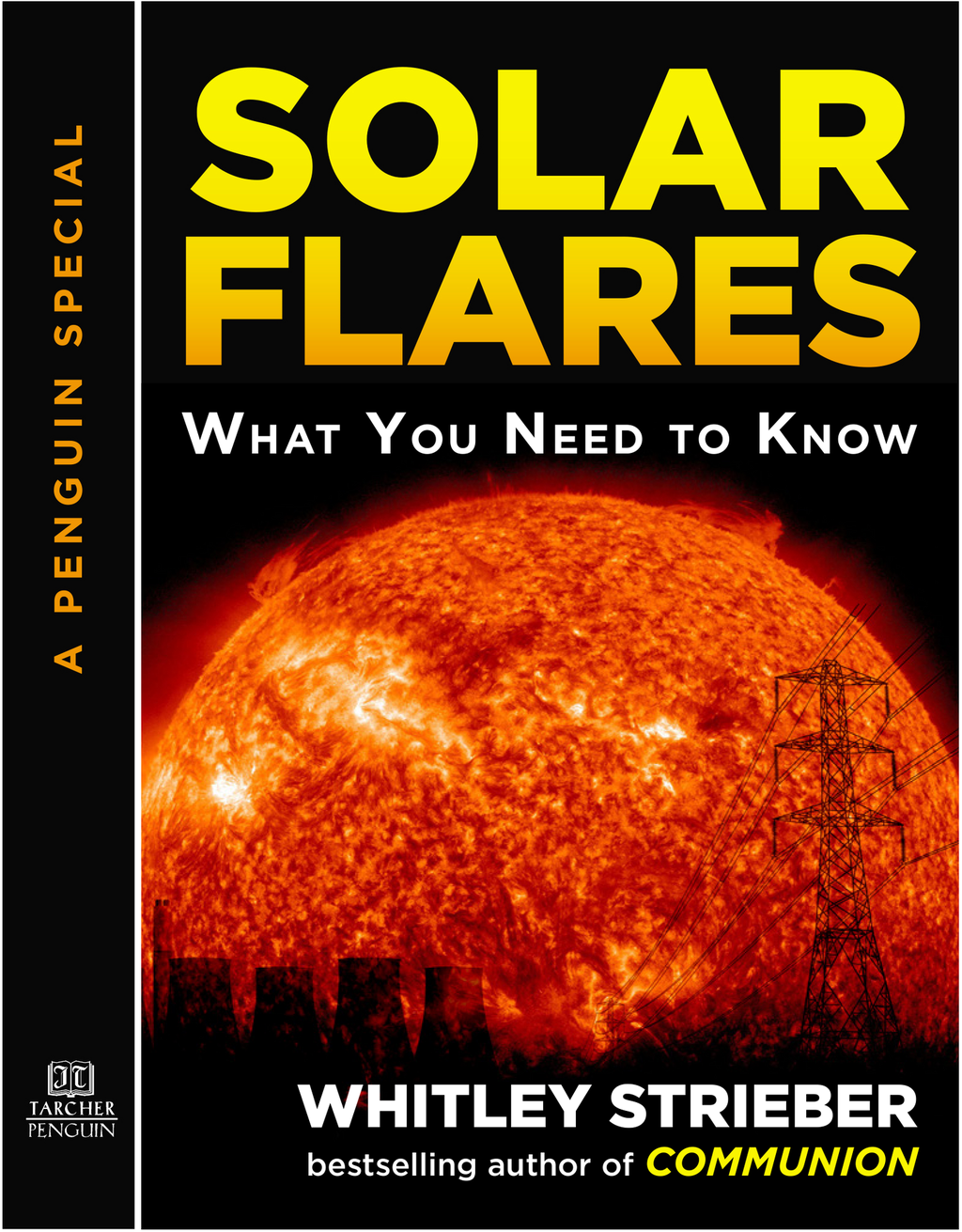 Solar Flares By: Whitley Strieber