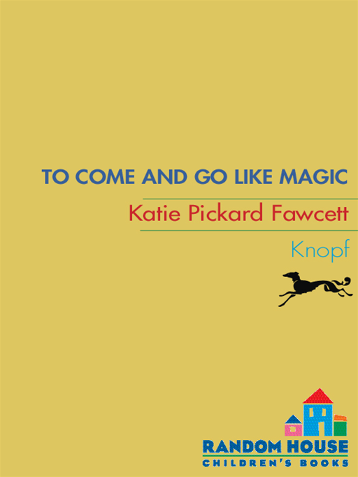 Cover Image: To Come and Go Like Magic