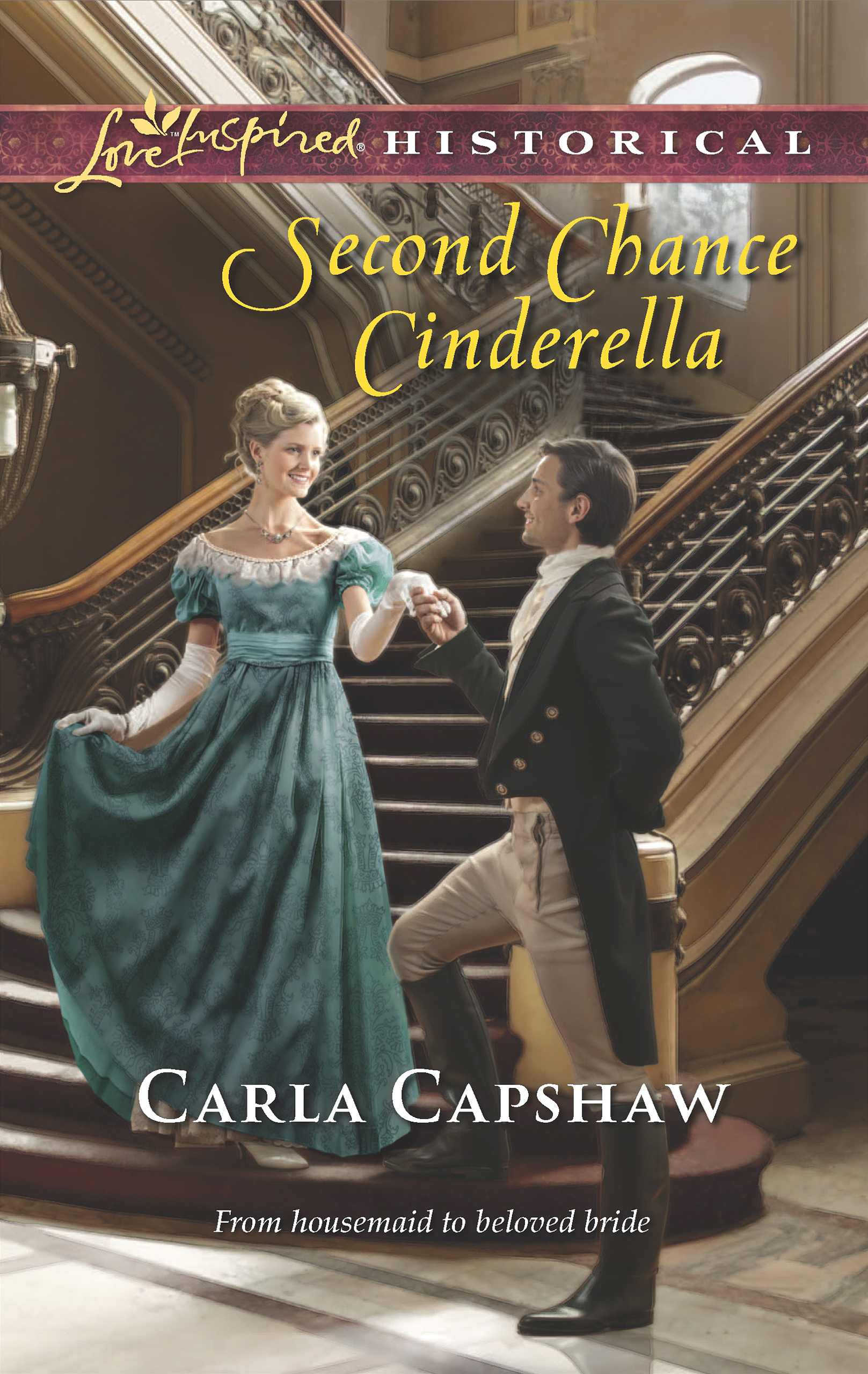 Second Chance Cinderella (Mills & Boon Love Inspired Historical)