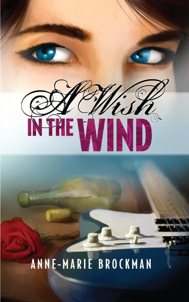 A Wish in the Wind (The Daughters of Sister Celine)