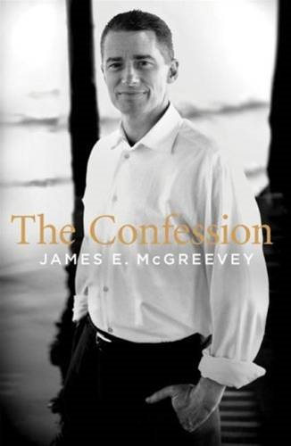 The Confession By: James E. McGreevey