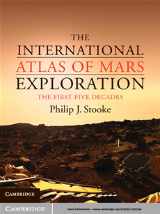 The International Atlas of Mars Exploration: Volume 1, 1953 to 2003 The First Five Decades