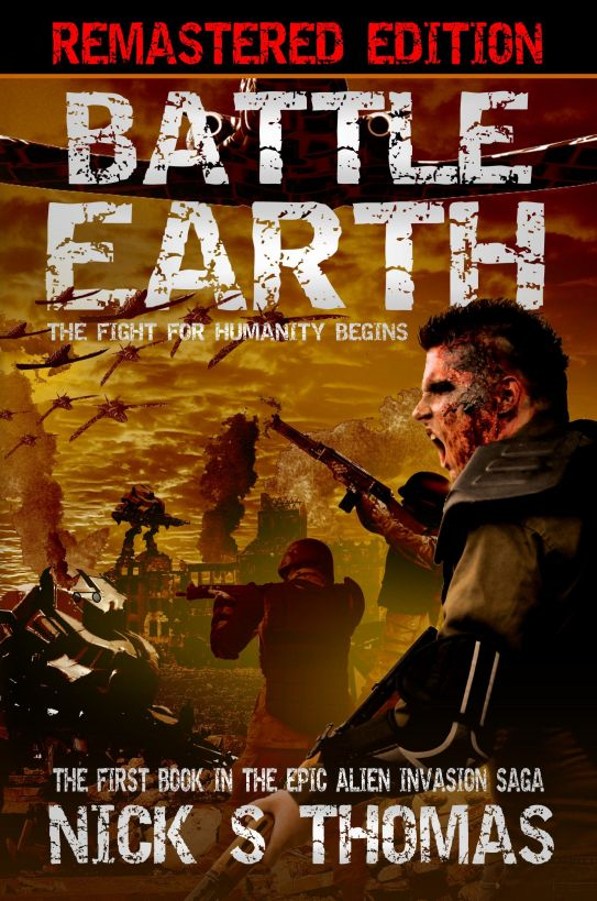 Battle Earth [Remastered Edition] (Book 1) By: Nick S. Thomas