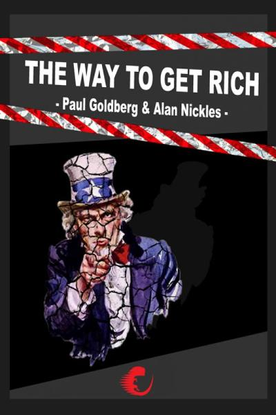 The Way To Get Rich By: Paul Goldberg