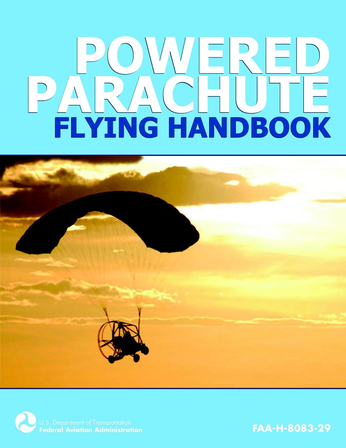 Powered Parachute Flying Handbook: FAA-H-8083-29