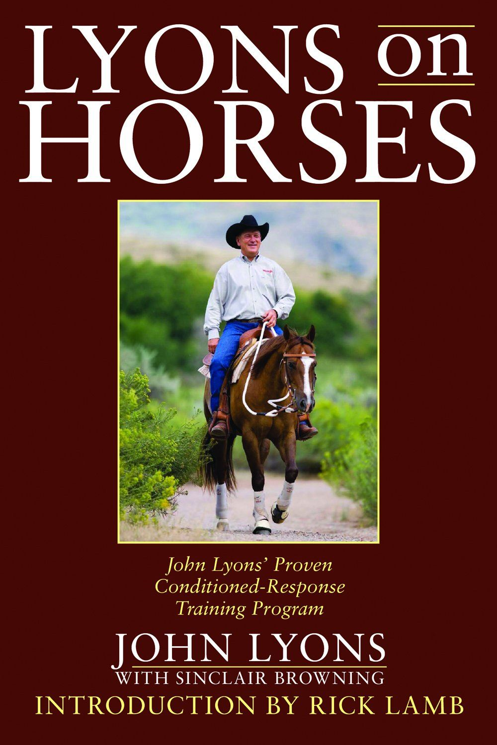 Lyons On Horses: By: John Lyons, Sinclair Browning