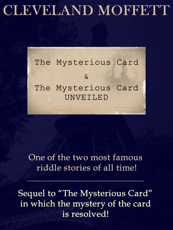 The Mysterious Card & The Mysterious Card UNVEILED: One of the two most riddle stories of all time!